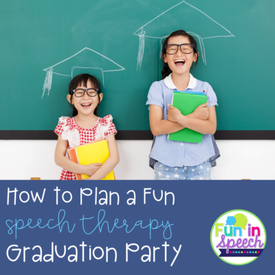 How to Plan a Fun Speech Therapy Graduation Party + Free Diplomas and Certificates