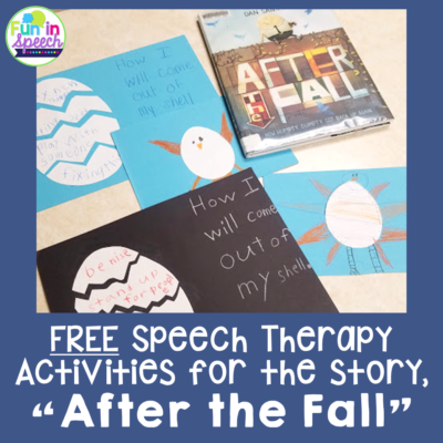 "FREE Speech Therapy Activities for the book, ""After the Fall: How Humpty Dumpty Got Back Up Again"""