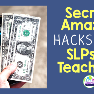Secret Amazon Hacks for SLPs and Teachers