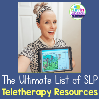 The Ultimate List of Teletherapy Resources for SLPs